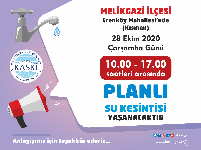 MELİKGAZİ İLÇESİ -  Erenköy Mahallesi'nde (Kısmen) Planlı Su Kesintisi...