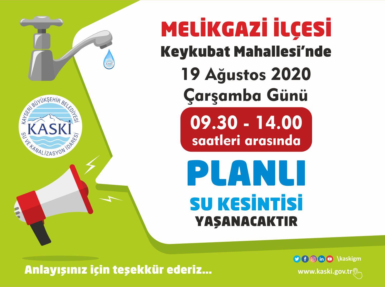 MELİKGAZİ İLÇESİ -  Keykubat Mahallesi'nde Planlı Su Kesintisi...