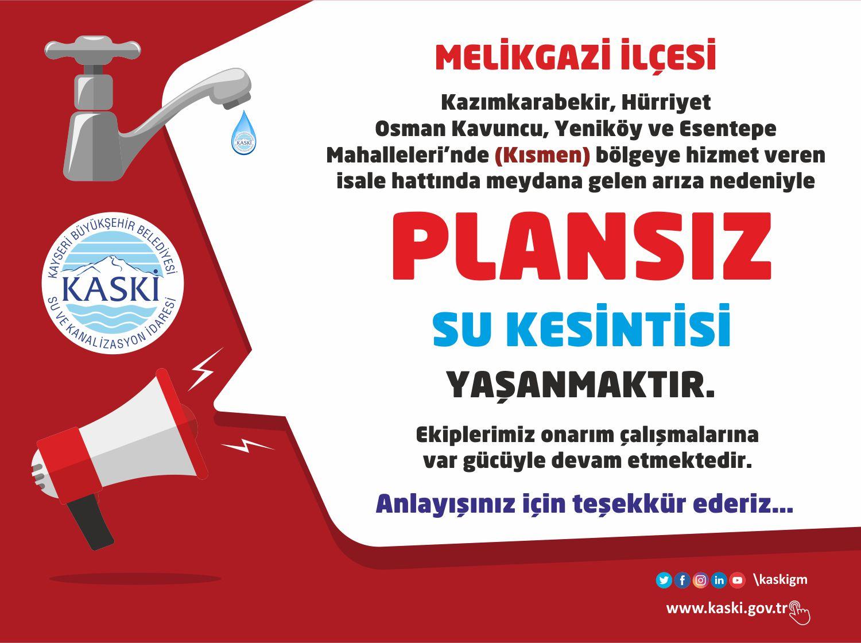 MELİKGAZİ İLÇESİ'NDE Plansız Su Kesintisi...